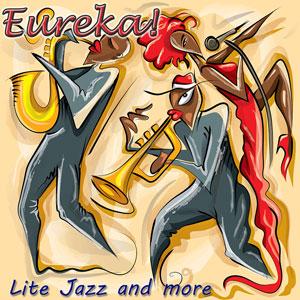 Eureka Lite Jazz and more